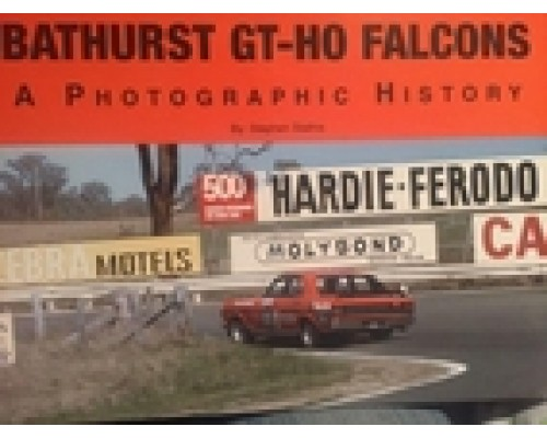 Bathurst GTHO Falcons - Hand Signed Hard Cover Book
